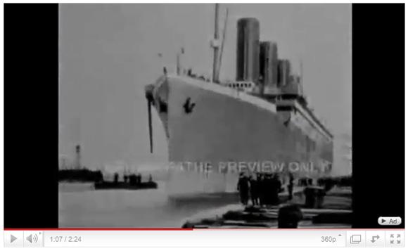 タイタニック号の沈没前の映像がYouTubeに公開される